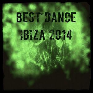 Best Dance Ibiza 2014