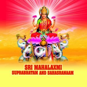 Shree Mahalaxmi Suprabhatam & Sahasranaam