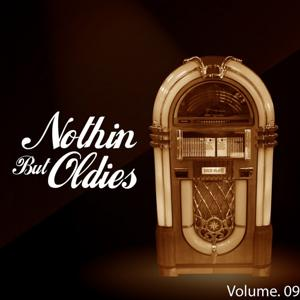 Nothin' but Oldies, Vol. 9