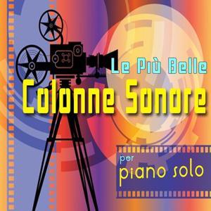 Le più belle colonne sonore per piano solo, Vol. 1
