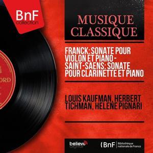 Franck: Sonate pour violon et piano - Saint-Saëns: Sonate pour clarinette et piano (Mono Version)