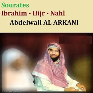 Sourates Ibrahim, Hijr & Nahl (Quran - Coran - Islam)