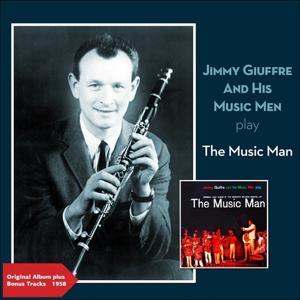 Play the Music Man (Original Album Plus Bonus Tracks 1958)