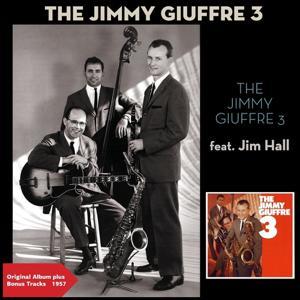 The Jimmy Giuffre 3 (Original Album Plus Bonus Tracks 1957)