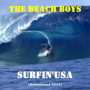 Surfin' USA (Remastered 2014)