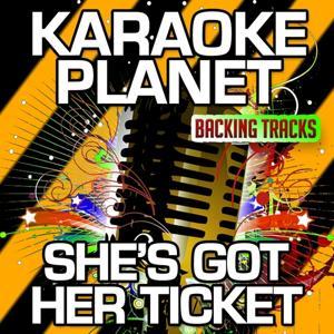 She's Got Her Ticket (Karaoke Version) (Originally Performed By Tracy Chapman)