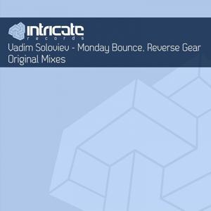 Monday Bounce / Reverse Gear