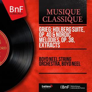 Grieg: Holberg Suite, Op. 40 & Nordic Melodies, Op. 38, Extracts (Mono Version)