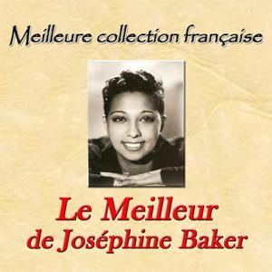 Meilleure collection française: Le meilleur de Josephine Baker