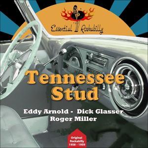 Tennessee Stud (Original Rockabilly 1958 - 1959)