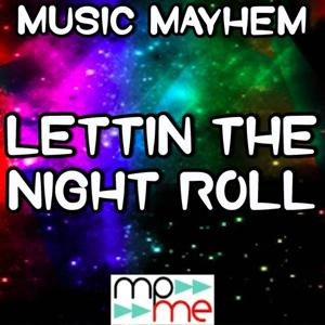 Lettin' the Night Roll - Tribute to Justin Moore