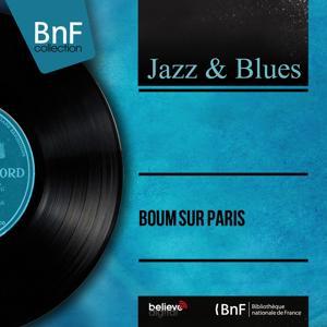 Boum sur Paris (Mono Version)