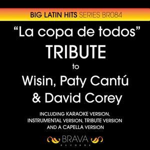 La Copa de Todos - Tribute To Wisin, Paty Cantu & David Corey (Coca-Cola Brazil World Cup 2014)