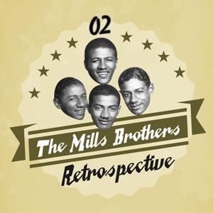 The Mills Brothers Retrospective, Vol. 2