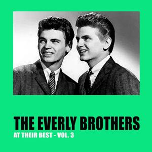 The Everly Brothers At Their Best, Vol. 3