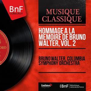 Hommage à la mémoire de Bruno Walter, vol. 2 (Stereo Version)