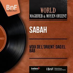 Voix De L'orient: Daq El Bab (Mono Version)