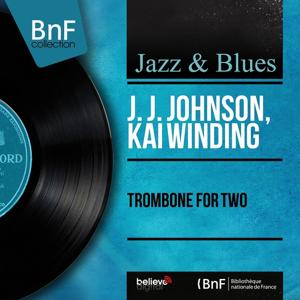 Trombone for Two (Mono Version)