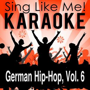 German Hip-Hop, Vol. 6 (Karaoke Version)