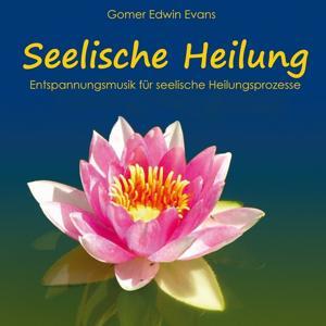 Entspannungsmusik für SEELISCHE HEILUNG