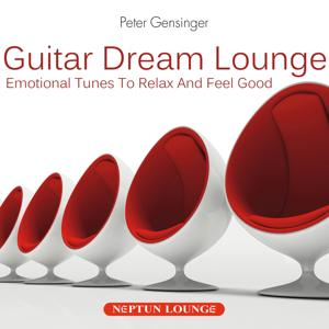 Guitar Dream Lounge: Emotional Tunes to Relax