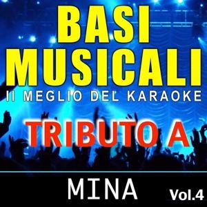 Basi musicali: tributo a Mina, Vol. 4 (Il meglio del karaoke)