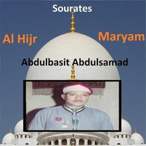 Sourates Al Hijr, Maryam (Quran - Coran - Islam)