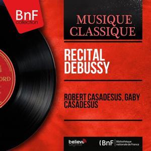 Récital Debussy (Mono Version)