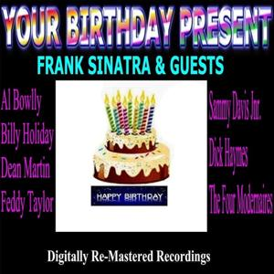 Your Birthday Present - Frank Sinatra & Guests