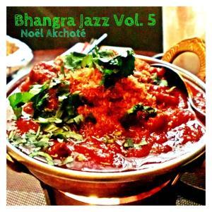 Bhangra Jazz, Vol. 5
