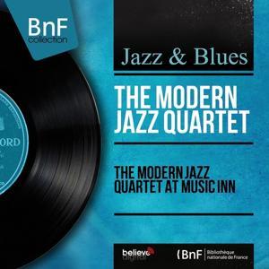 The Modern Jazz Quartet at Music Inn (Live, Mono Version)