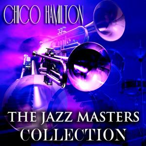 The Jazz Masters Collection (Original Jazz Recordings Remastered)