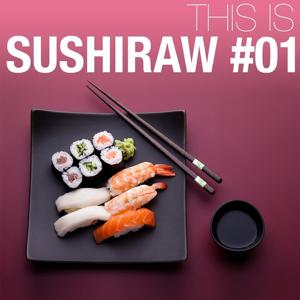 This is Sushiraw, Vol. 1