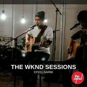 The Wknd Sessions Ep. 31: Narmi