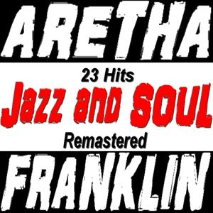 Jazz and Soul (23 Hits Remastered)