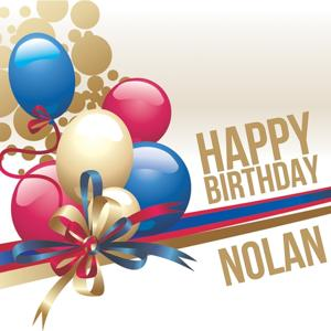 Happy Birthday Nolan