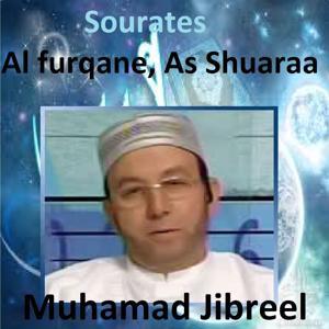 Sourates Al Furqane, As Shuaraa