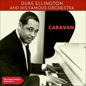 Caravan - The Fargo Concert 1940, Vol. 2 (Authentic Recording 07. November 1940)