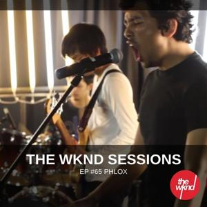 The Wknd Sessions Ep. 65: Phlox
