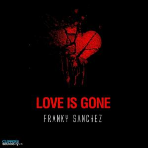 Love Is Gone