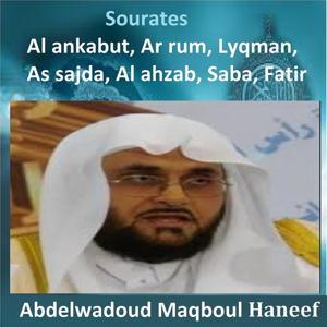 Sourates Al Ankabut, Ar Rum,lyqman, As Sajda, Al Ahzab, Saba, Fatir (Quran - Coran - Islam)