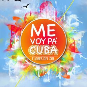 Me Voy Pà Cuba