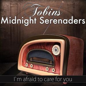 I`m Afraid to Care for You (Original Recording)