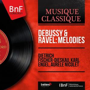 Debussy & Ravel: Mélodies (Mono Version)