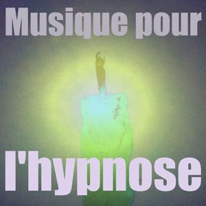 Musique pour l'hypnose, vol. 1