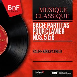 Bach: Partitas pour clavier Nos. 5 & 6 (Mono Version)