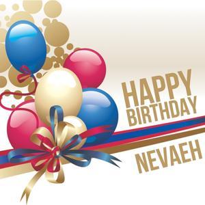 Happy Birthday Nevaeh