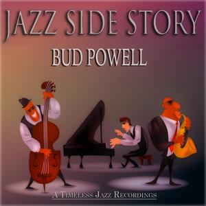 Jazz Side Story (A Timeless Jazz Recordings Remastered)