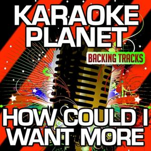 How Could I Want More (Karaoke Version) (Originally Performed By Jamie Lynn Spears)