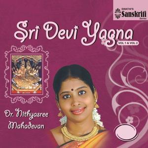 Sri Devi Yagna, Vol. 1 & 2
